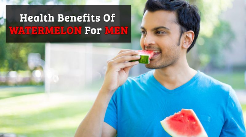 Powerful Benefits Of Watermelon For Men